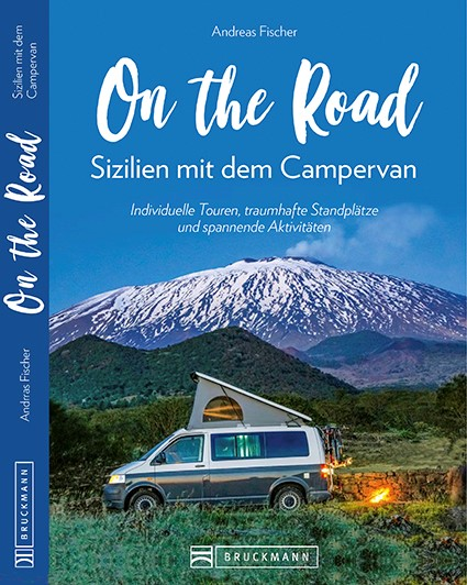 Buchcover: On the Road. Sizilien mit dem Campervan, Andreas Fischer